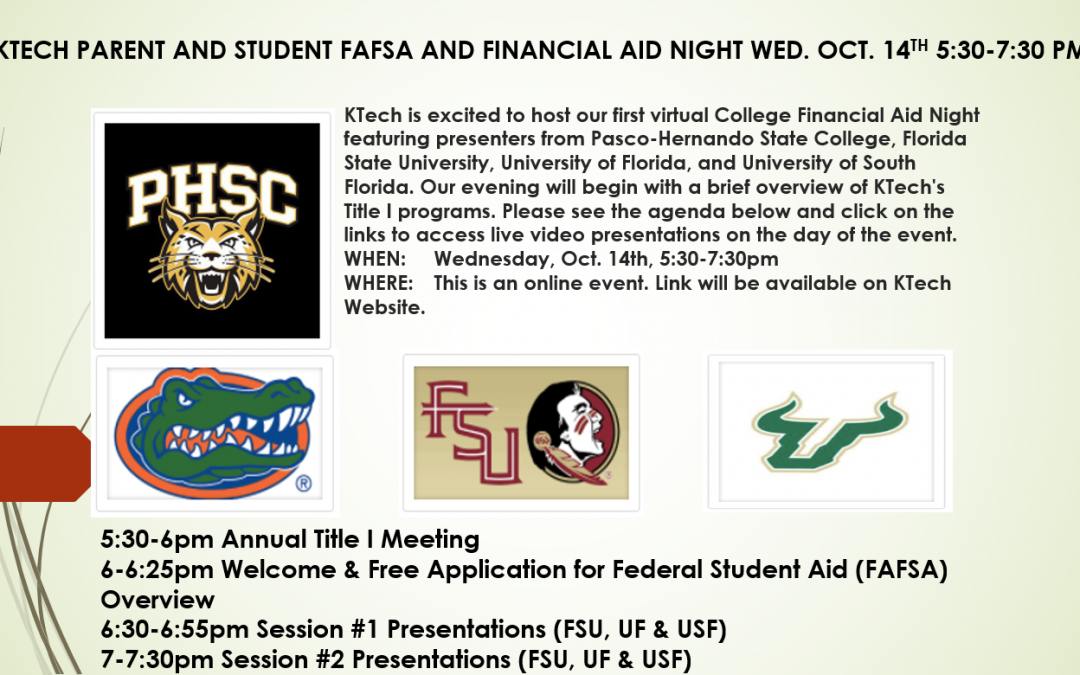 KTECH PARENT AND STUDENT FAFSA AND FINANCIAL AID NIGHT WED. OCT. 14TH 5:30-7:30 PM