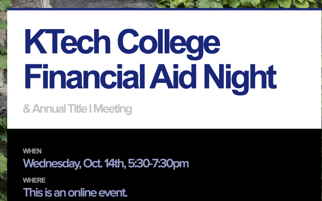 KTech College Financial Aid & Title I Night
